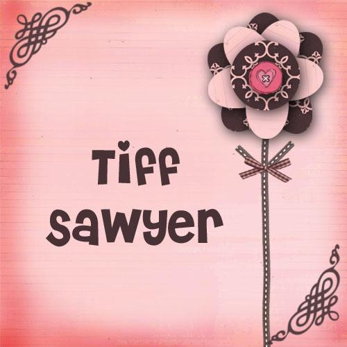 Tiff Sawyer